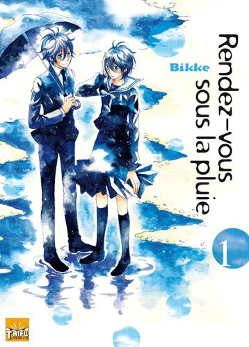 Rendez vous sous la pluie Rendez-vous-sous-la-pluie-manga-volume-1-simple-42511
