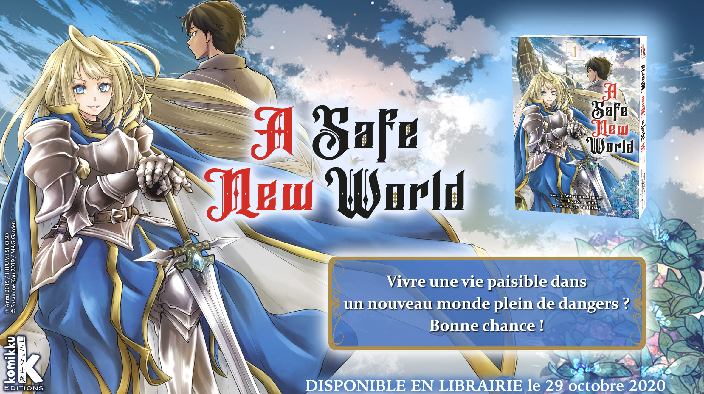 A Safe New World Annonce