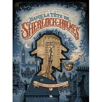 Dans la Tête de Sherlock Holmes