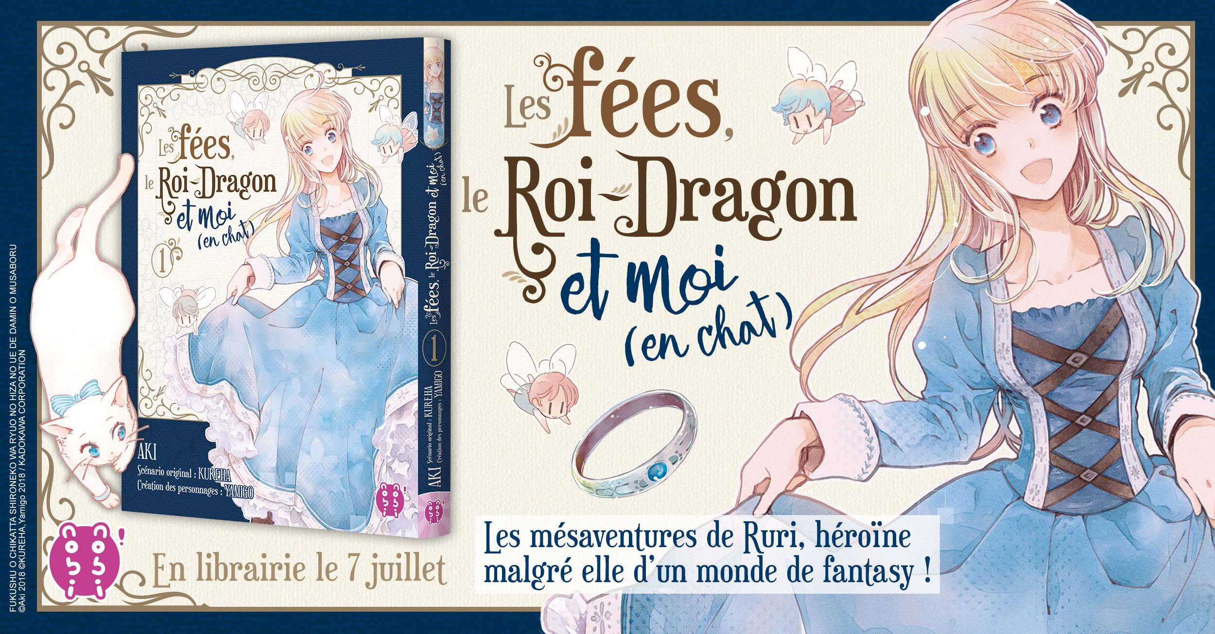 Les Fees, Le Roi-Dragon et Moi (En chat) Annonce