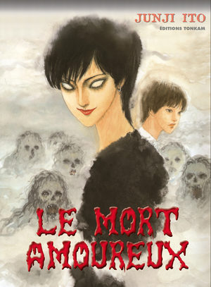 Le mort amoureux [Junji Ito Collection n°14]