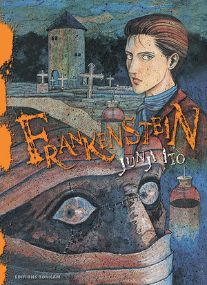 Frankenstein [Junji Ito Collection n°15]