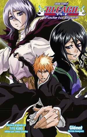 Bleach - Fade to black