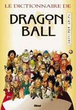 Le Dictionnaire de Dragon Ball 1