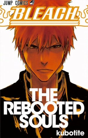 Bleach - The Rebooted Souls 1
