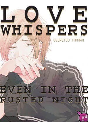 Love Whispers, even in the Rusted Night 1