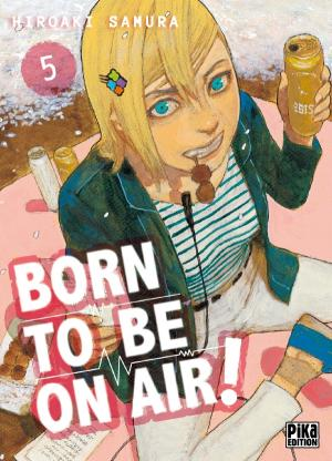 Born to be on air 5