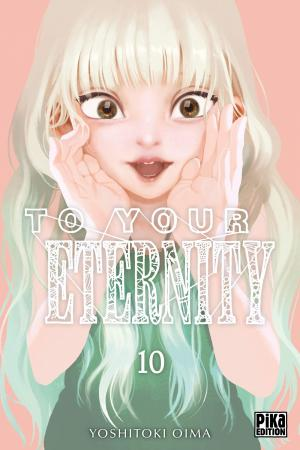 To your eternity 10