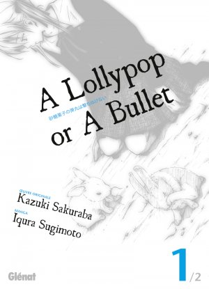 A Lollypop or a Bullet 1