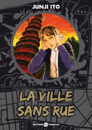 La ville sans rue [Junji Ito Collection n°10] 1