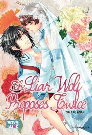 The Liar Wolf Proposes Twice 1