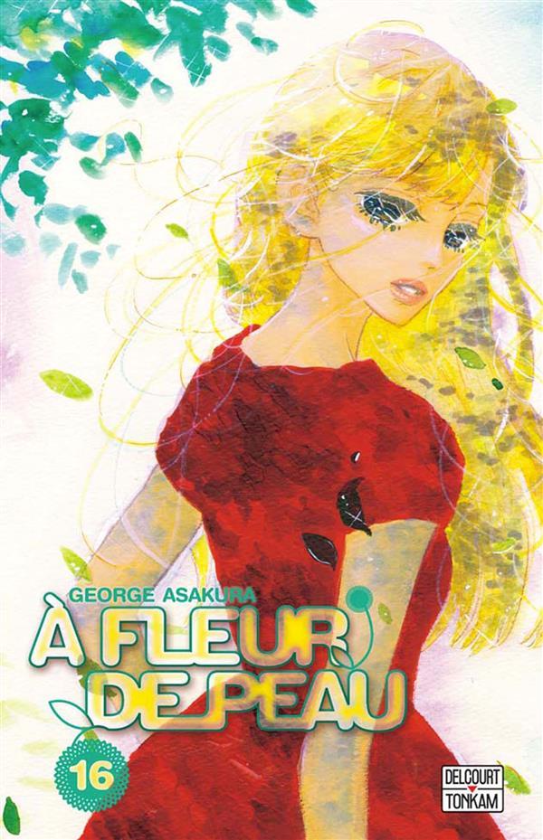 A Fleur de Peau 16 édition Simple - Delcourt Manga - Manga Sanctuary