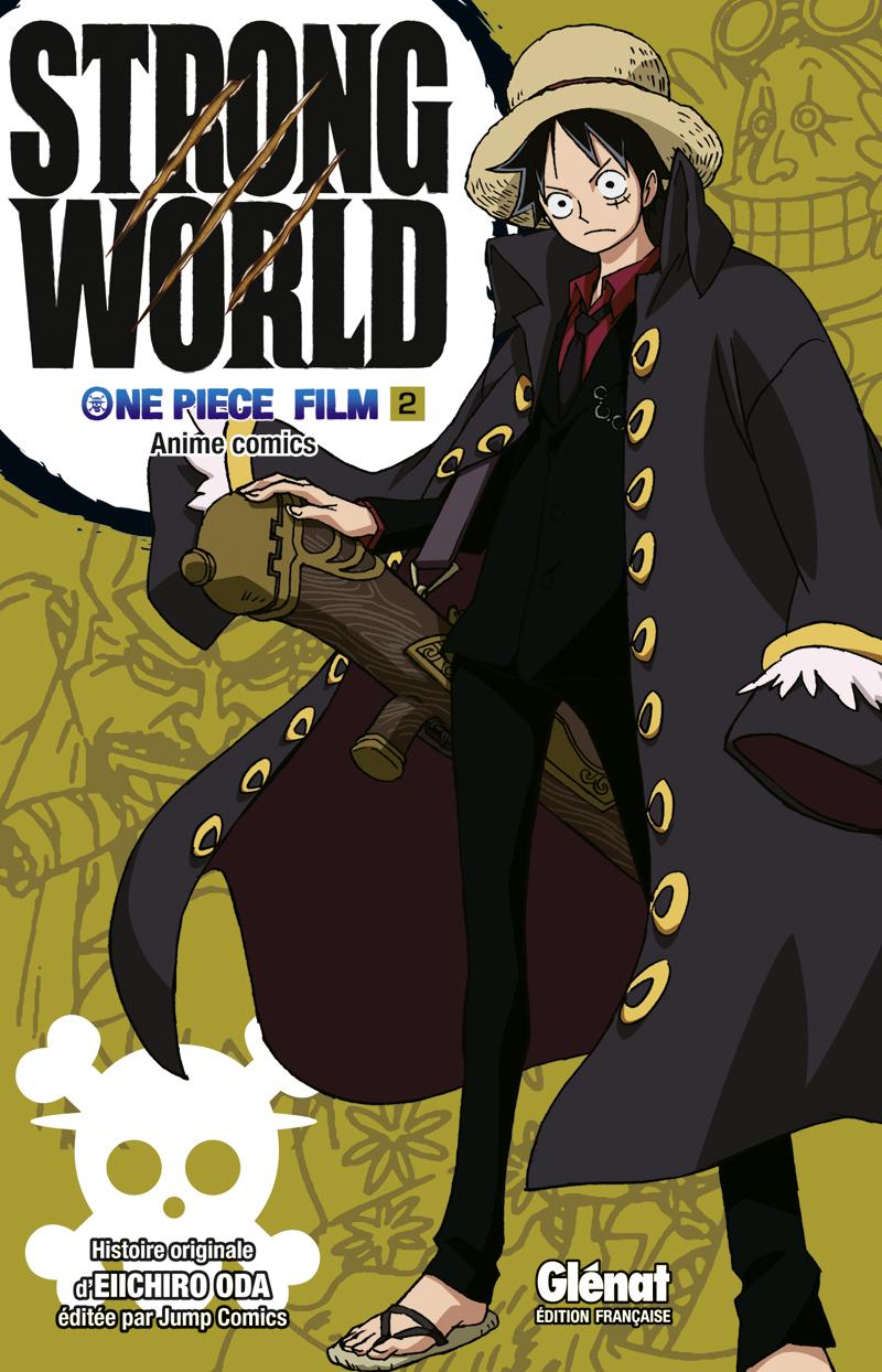 One Piece - Strong World 2 édition Simple - Glénat Manga ...